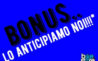 Bonus… Lo anticipiamo noi!!!